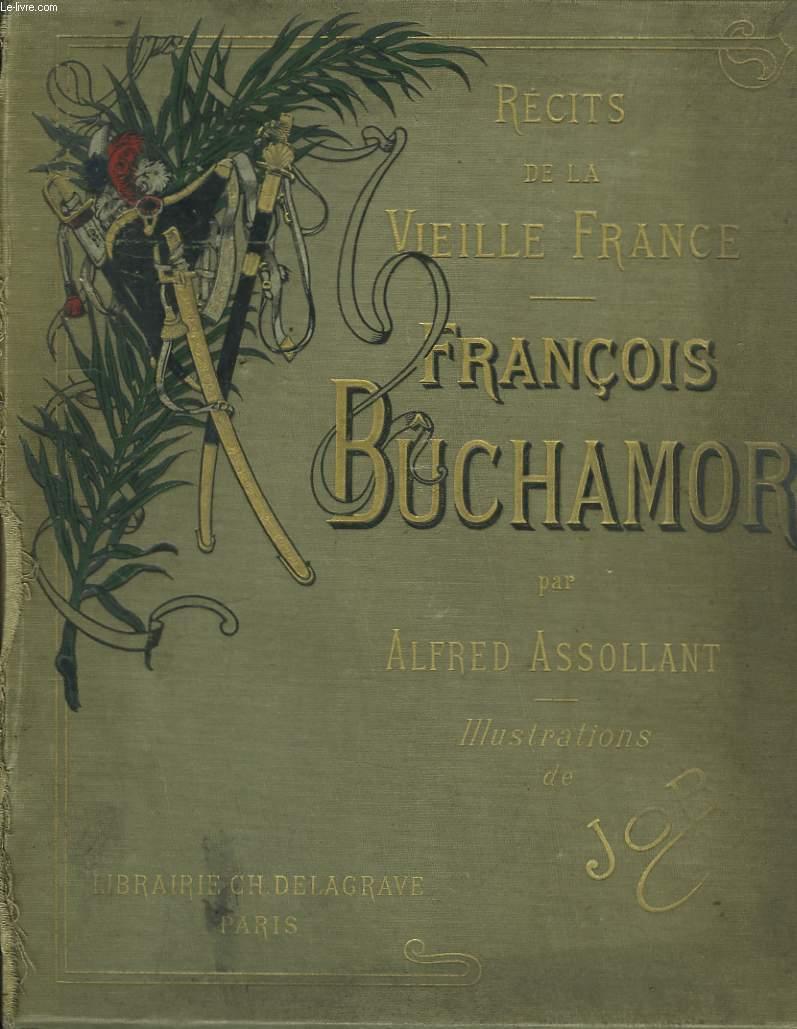 Récits de la Vieille France. François Buchamor.