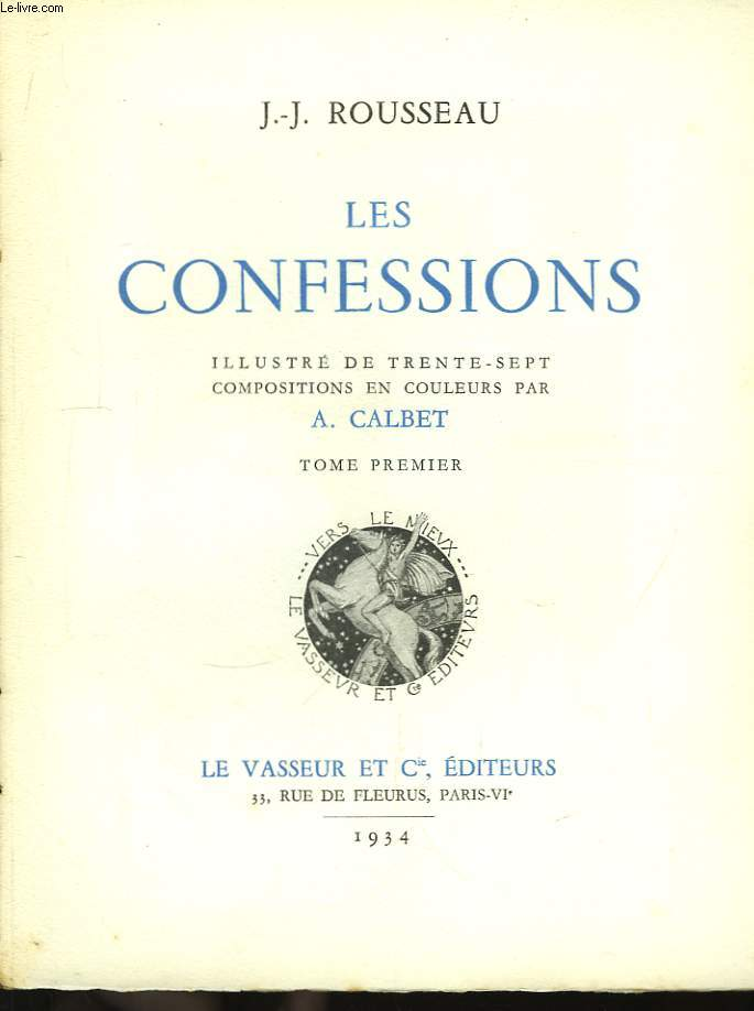 Les Confessions. TOME I et II  (incomplet, manque le Tome III)