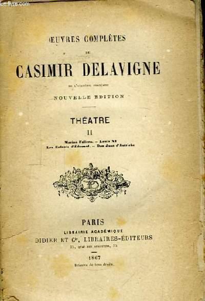 Oeuvres Complètes de C. Delavigne. Théâtre, TOME II