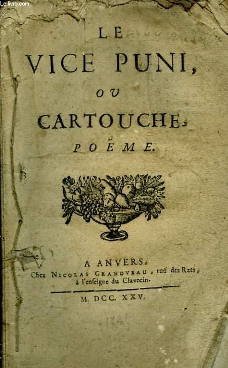 Le Vice Puni ou Cartouche.