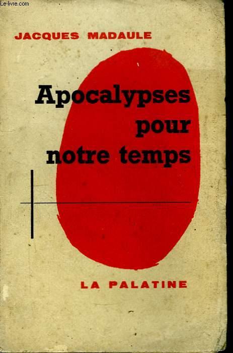 Apocalypses pour notre temps.