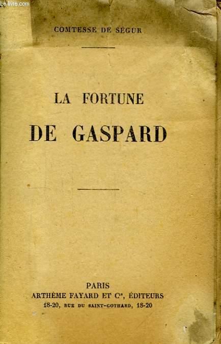 La Fortune de Gaspard.