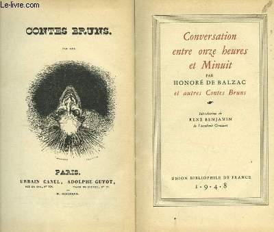 Conversation entre onze heures et Minuit, et autres Contes Bruns.