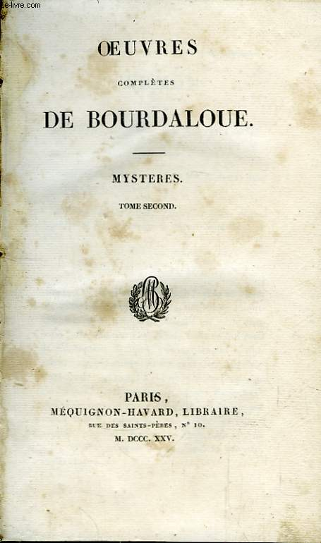 Oeuvres de Bourdaloue. Mystères. TOME II