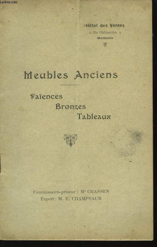 Meubles Anciens. Faïences, bronzes, tableaux.