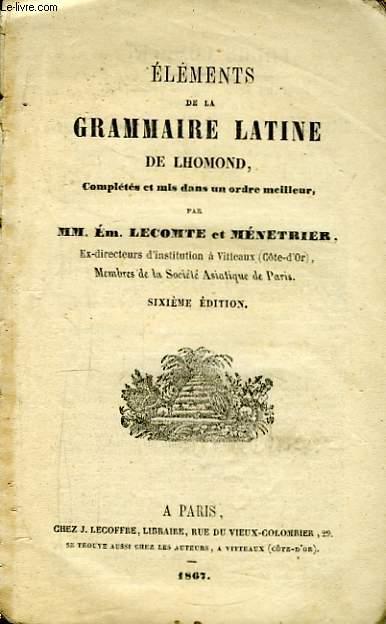 Eléments de la Grammaire Latine.