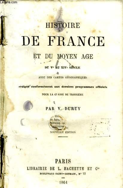 Histoire de France et du Moyen Âge, du Ve au XIVe siècle.