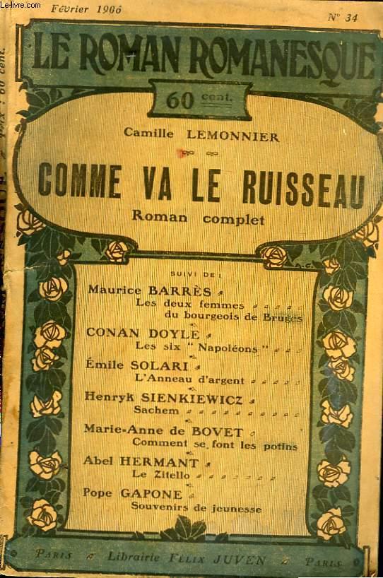 Le Roman Romanesque n°34 : Comme va le ruisseau, par Lemonnier Camille.