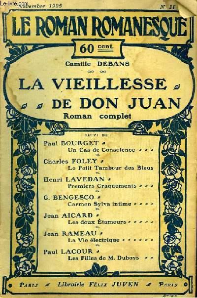 Le Roman Romanesque n°31 : La vieillesse de Don Juan, par Camille Debans.