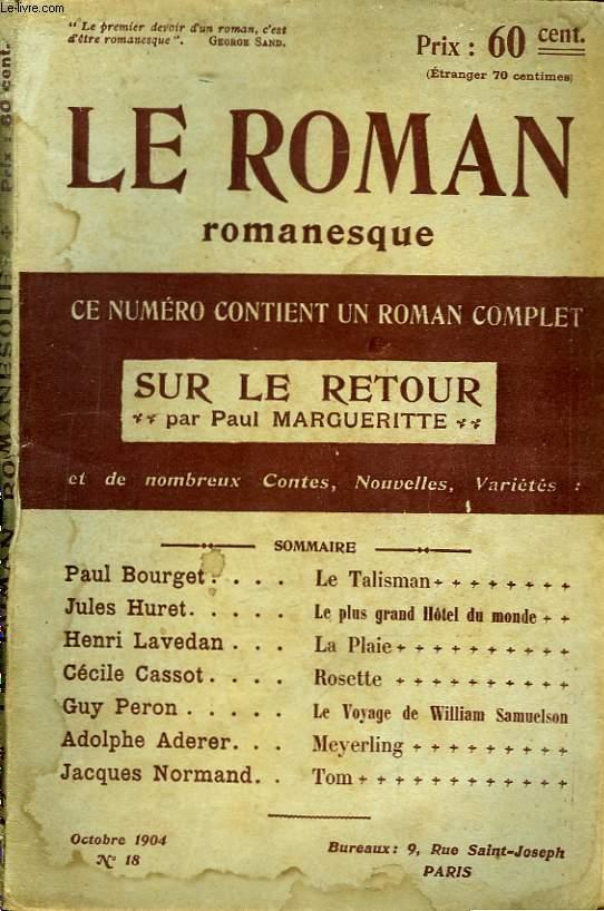 Le Roman Romanesque, n°18 : Sur le Retour, de Paul Margueritte.
