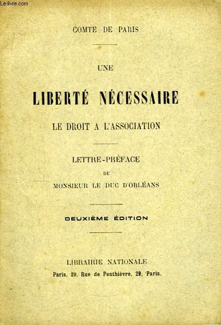 Une Liberté Nécessaire. Le Droit à l'Association.