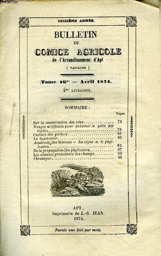 Bulletin du Comice Agricole de l'Arrondissement d'Apt (Vaucluse). TOME 16 - 4ème  livraison.