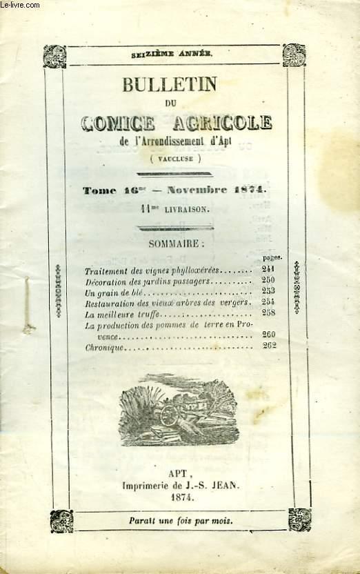 Bulletin du Comice Agricole de l'Arrondissement d'Apt (Vaucluse). TOME 16  - 11ème livraison.