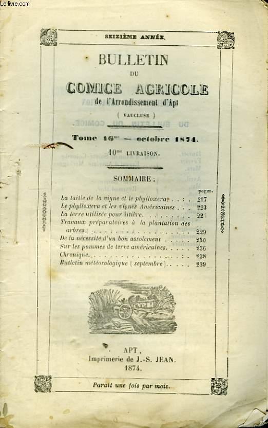 Bulletin du Comice Agricole de l'Arrondissement d'Apt (Vaucluse). TOME 16  - 10ème livraison.