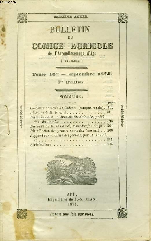 Bulletin du Comice Agricole de l'Arrondissement d'Apt (Vaucluse). TOME 16 - 9ème livraison.