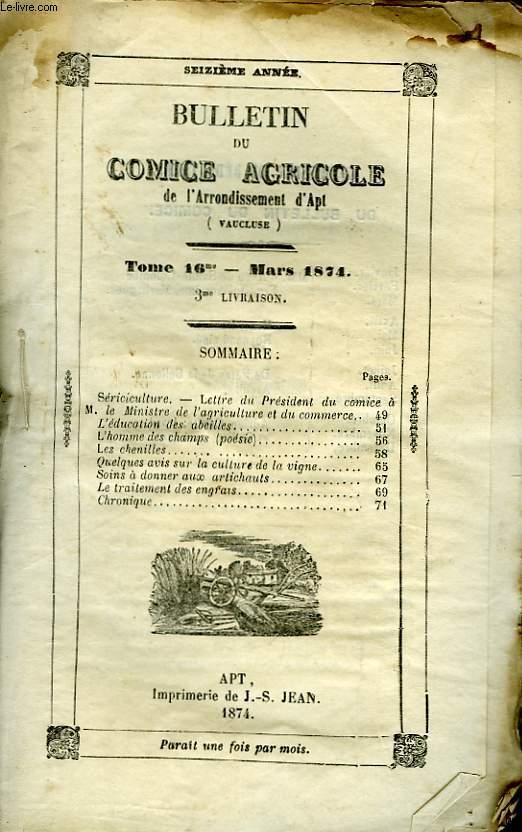 Bulletin du Comice Agricole de l'Arrondissement d'Apt (Vaucluse). TOME 16 - 3ème  livraison.