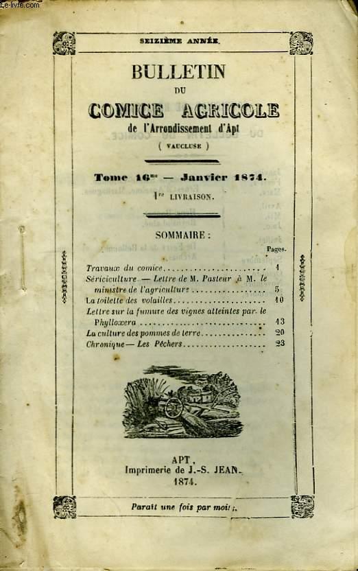 Bulletin du Comice Agricole de l'Arrondissement d'Apt (Vaucluse). TOME 16 - 1ère  livraison.