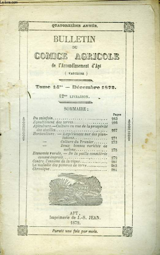 Bulletin du Comice Agricole de l'Arrondissement d'Apt (Vaucluse). TOME 14 - 12ème  livraison.
