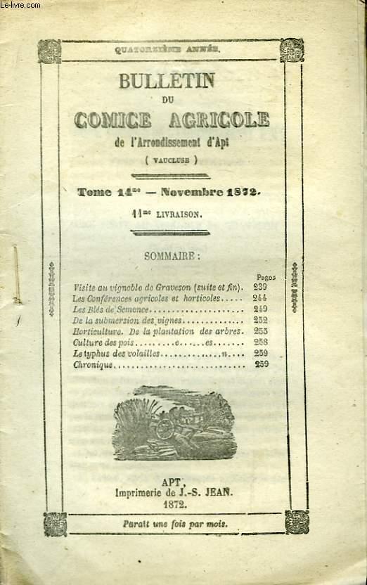 Bulletin du Comice Agricole de l'Arrondissement d'Apt (Vaucluse). TOME 14 - 11ème livraison.