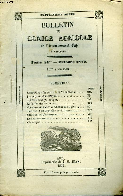 Bulletin du Comice Agricole de l'Arrondissement d'Apt (Vaucluse). TOME 14 - 10ème livraison.
