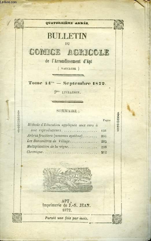 Bulletin du Comice Agricole de l'Arrondissement d'Apt (Vaucluse). TOME 14 - 9ème livraison.