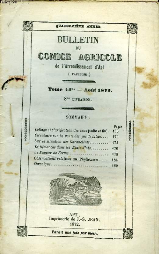 Bulletin du Comice Agricole de l'Arrondissement d'Apt (Vaucluse). TOME 14  - 8ème livraison.