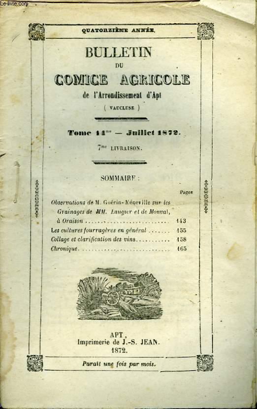 Bulletin du Comice Agricole de l'Arrondissement d'Apt (Vaucluse). TOME 14 - 7ème  livraison.