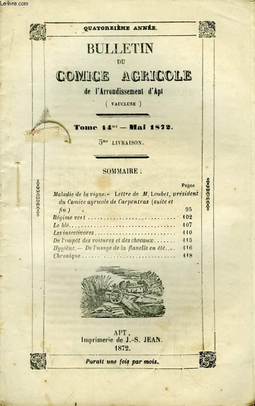 Bulletin du Comice Agricole de l'Arrondissement d'Apt (Vaucluse). TOME 14  - 5ème ème livraison.