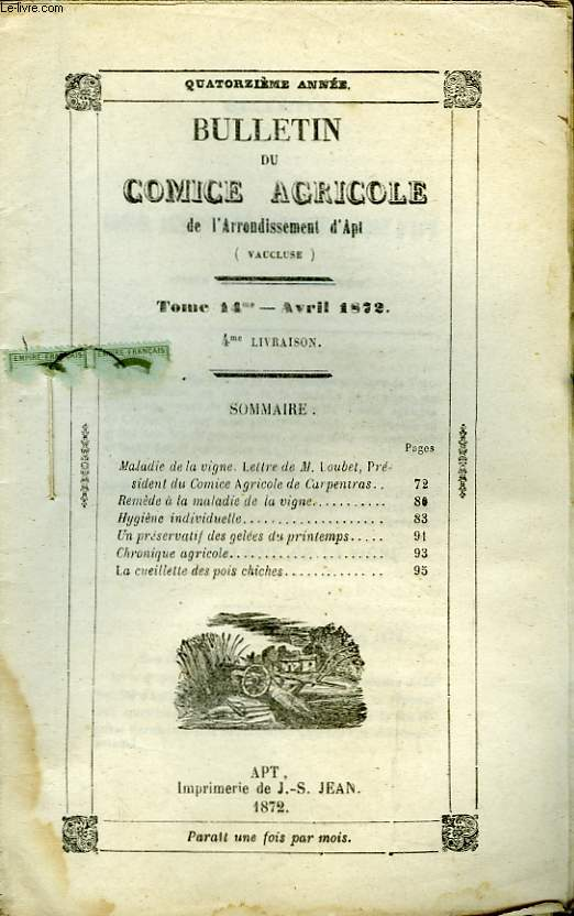 Bulletin du Comice Agricole de l'Arrondissement d'Apt (Vaucluse). TOME 14 - 4ème  livraison.