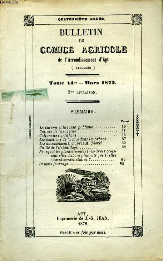 Bulletin du Comice Agricole de l'Arrondissement d'Apt (Vaucluse). TOME 14 - 3ème livraison.
