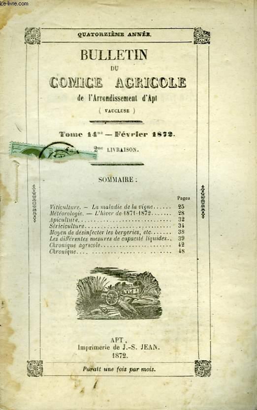 Bulletin du Comice Agricole de l'Arrondissement d'Apt (Vaucluse). TOME 14 - 2ème livraison.