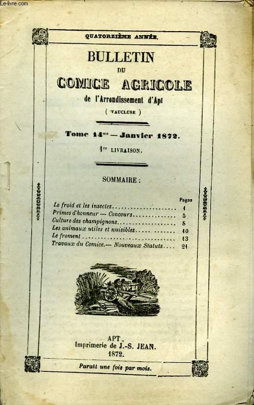 Bulletin du Comice Agricole de l'Arrondissement d'Apt (Vaucluse). TOME 14 -  1ère livraison.