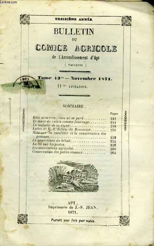 Bulletin du Comice Agricole de l'Arrondissement d'Apt (Vaucluse). TOME 13 - 11ème livraison.