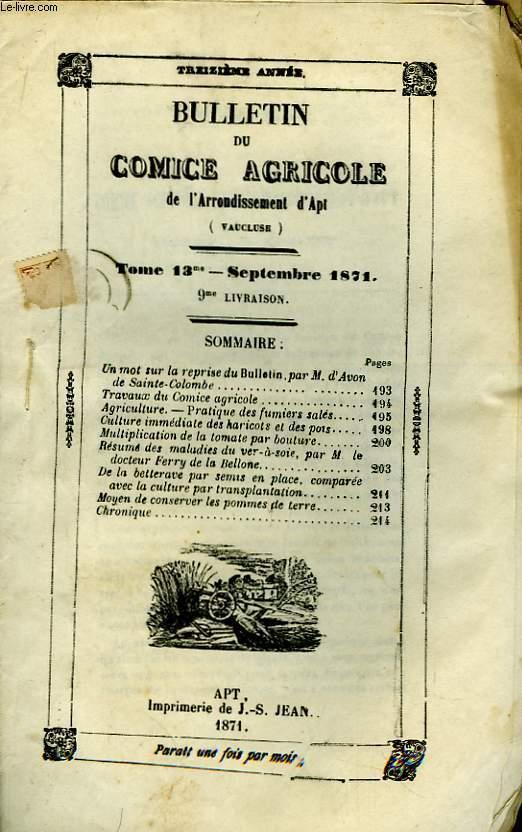Bulletin du Comice Agricole de l'Arrondissement d'Apt (Vaucluse). TOME 13 - 9ème livraison.