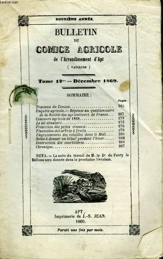 Bulletin du Comice Agricole de l'Arrondissement d'Apt (Vaucluse). TOME 12 -  12ème livraison.