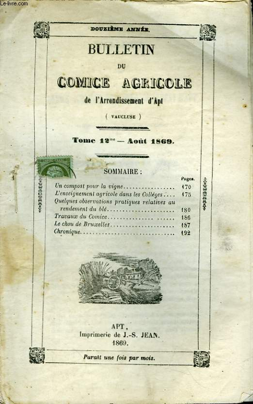 Bulletin du Comice Agricole de l'Arrondissement d'Apt (Vaucluse). TOME 12