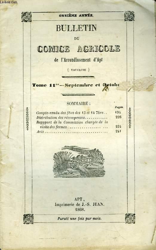 Bulletin du Comice Agricole de l'Arrondissement d'Apt (Vaucluse). TOME 11 - 9ème et 10 ème livraisons.