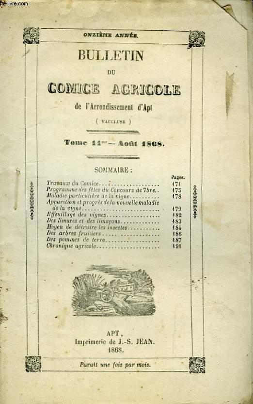 Bulletin du Comice Agricole de l'Arrondissement d'Apt (Vaucluse). TOME 11 - 8ème  livraison.