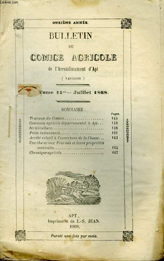 Bulletin du Comice Agricole de l'Arrondissement d'Apt (Vaucluse). TOME 11 - 7ème livraison.