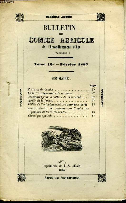 Bulletin du Comice Agricole de l'Arrondissement d'Apt (Vaucluse). TOME 10 - 2ème  livraison.