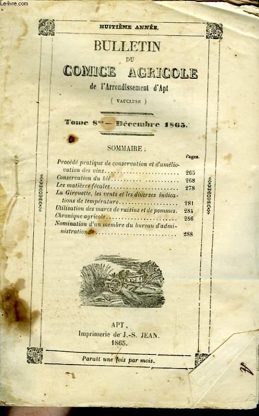 Bulletin du Comice Agricole de l'Arrondissement d'Apt (Vaucluse). TOME 8 - 12ème  livraison.