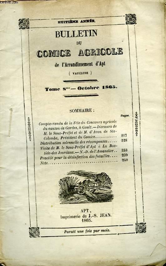 Bulletin du Comice Agricole de l'Arrondissement d'Apt (Vaucluse). TOME 8 - 10ème livraison.