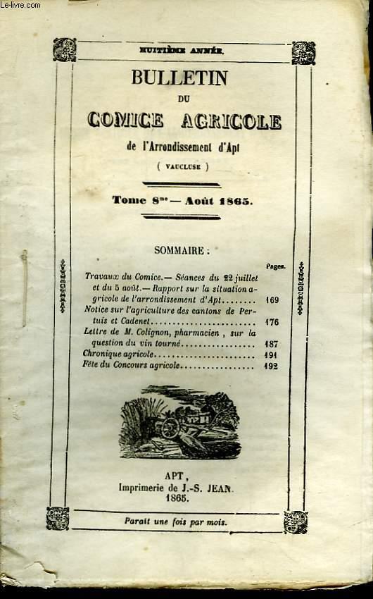 Bulletin du Comice Agricole de l'Arrondissement d'Apt (Vaucluse). TOME 8 - 8ème livraison.