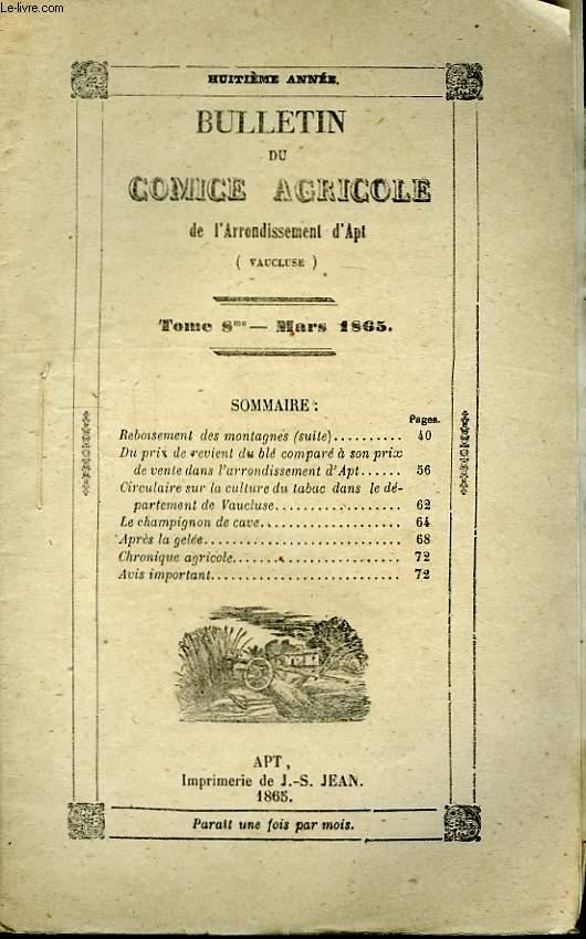 Bulletin du Comice Agricole de l'Arrondissement d'Apt (Vaucluse). TOME 8 - 3ème livraison.