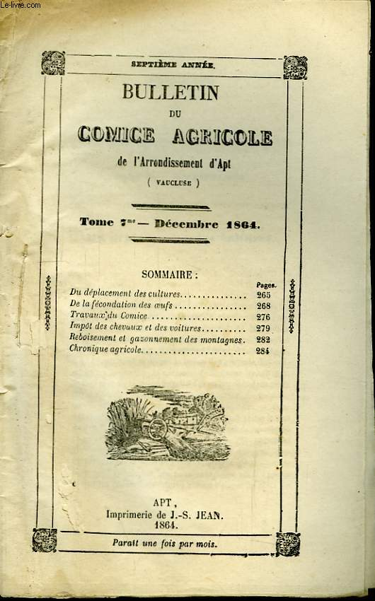 Bulletin du Comice Agricole de l'Arrondissement d'Apt (Vaucluse). TOME  7 - 12ème livraison.