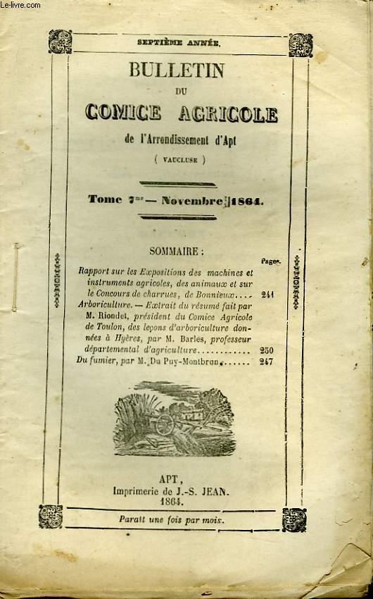 Bulletin du Comice Agricole de l'Arrondissement d'Apt (Vaucluse). TOME 7 - 11ème  livraison.