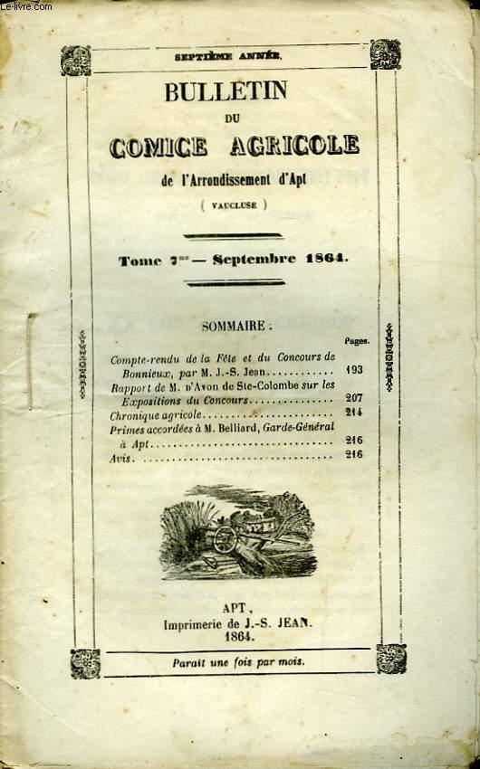 Bulletin du Comice Agricole de l'Arrondissement d'Apt (Vaucluse). TOME  7 - 9ème livraison.