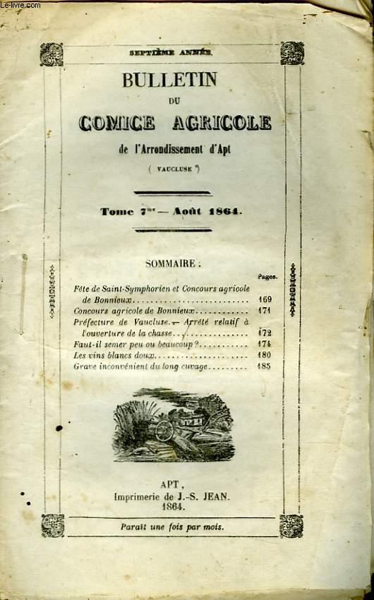 Bulletin du Comice Agricole de l'Arrondissement d'Apt (Vaucluse). TOME 7 - 8ème livraison.