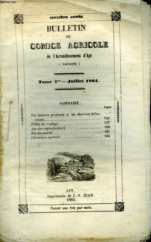 Bulletin du Comice Agricole de l'Arrondissement d'Apt (Vaucluse). TOME 7 - 7ème  livraison.