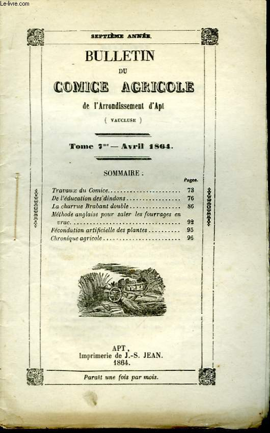 Bulletin du Comice Agricole de l'Arrondissement d'Apt (Vaucluse). TOME 7 - 4ème  livraison.